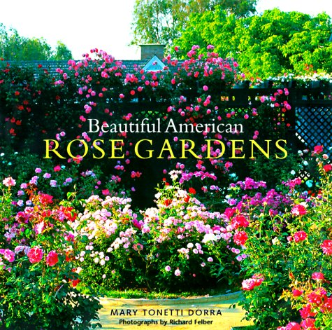 Beautiful American Rose Gardens Mary